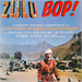 Zulu Bop, Various Artists